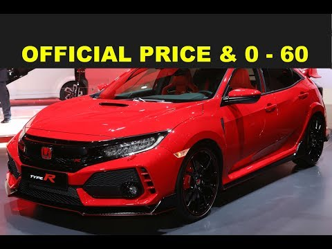 2017 HONDA CIVIC TYPE R OFFICIAL PRICE MSRP 0 - 60 SPECS FEATURES