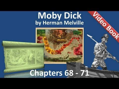 Chapter 068-071 - Moby Dick by Herman Melville