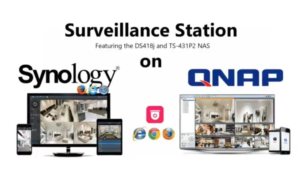 Surveillance NAS - Should you Choose QNAP or Synology NAS