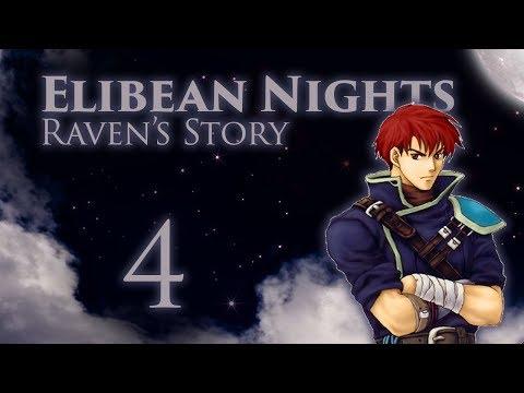 "Part 4: Let's Play Fire Emblem, Elibean Nights, Raven's Story - ""Undying Venegance"""