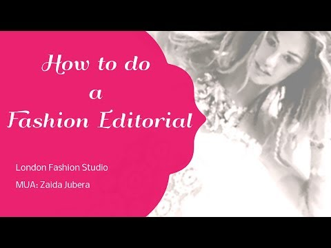 How to do a Fashion Editorial