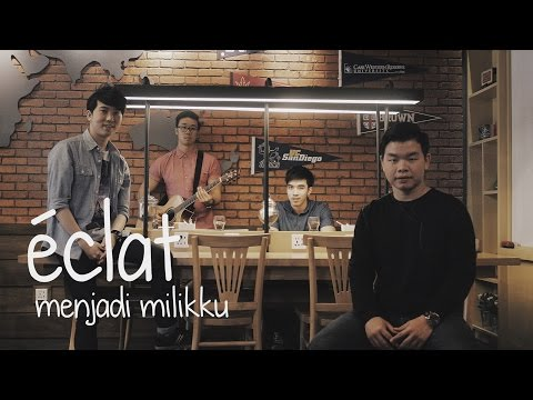 Adera, Kunto Aji, Segara - Menjadi Milikku (eclat cover)