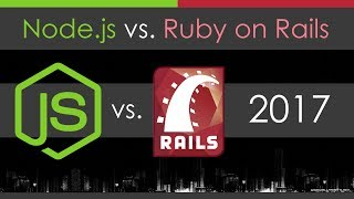 Node js vs Ruby on Rails For Web Development