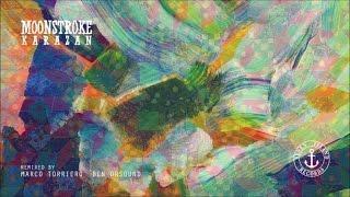 Moonstroke - Karazan (Original Mix)