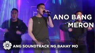 Rayt Carreon - Ano Bang Meron   Ang Soundtrack ng Bahay Mo