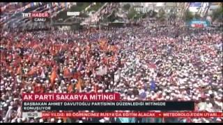 Selam Olsun - Ak Parti Sakarya Mitingi (23 Mayıs 2015)