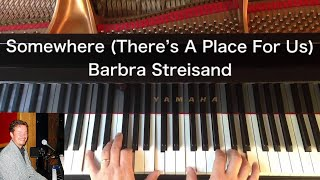 Somewhere (There's A Place For Us) - Barbra Streisand / West Side Story - Piano Cover