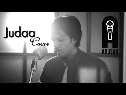 Judaa-Ishqedarriyaan-Arijit Singh(Cover) | Abuzar Akhtar