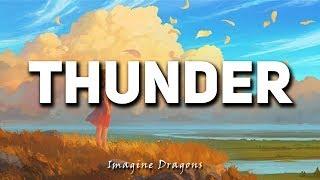 Thunder-Imagine Dragons (Lyrics)🎵🎵🎵