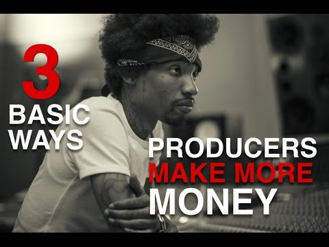 3 Ways Producers Can Make More Money