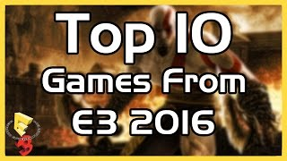Top 10 Games From E3 2016
