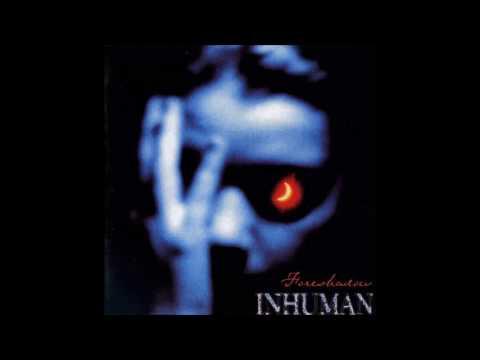 Inhuman - Foreshadow (ALBUM STREAM)