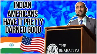 Indian Americans Have It Pretty Darned Good