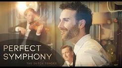 Perfect Symphony - The Dutch Tenors (covering Ed Sheeran)