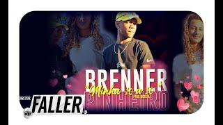BRENNER PINHEIRO - MINHA 10 A 10 (BOSS DJ) VIDEOCLIPE OFICIAL