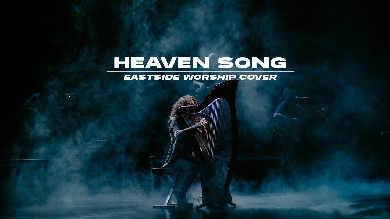 Heaven Song   Eastside Worship   Phil Wickham Cover