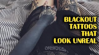 Blackout Tattoos That Almost Look Unreal