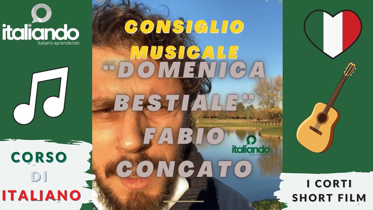 Consiglio indicazione musicale Dica musica italiana Domenica bestiale Fabio Concato Curso de italian