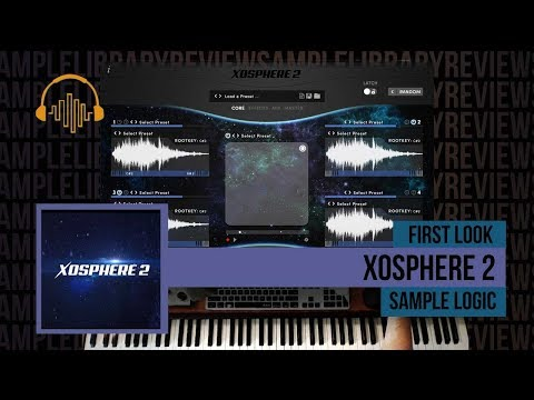 First Look: Xosphere 2 by Sample Logic