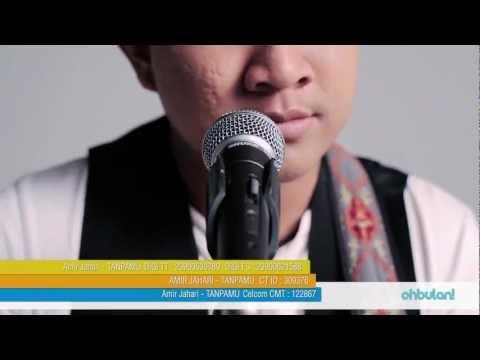 Tanpamu - Amir Jahari [Official Video]