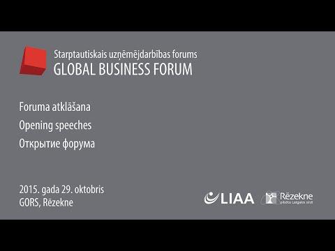 Starptautiskā uzņēmējdarbības foruma Rēzeknē atklāšana