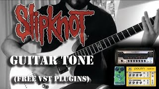 Slipknot guitar tone  (FREE VST PLUGINS)