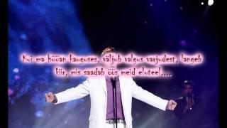 Ott Lepland - Tunnen Elus End ( With Lyrics / Sõnadega ) HD !