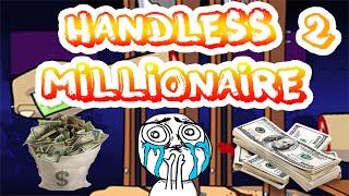 Handless Millionaire 2 | Ya casi somos 1k de Suscriptores!!! | MasterAlan02