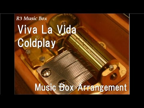 Viva La Vida/Coldplay [Music Box]
