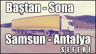 Baştan - Sona 1 / Samsun - Antalya Seferi