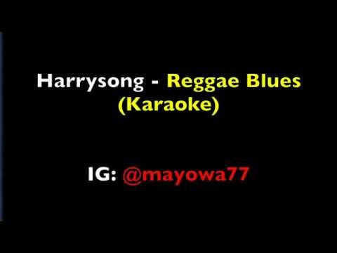 Harrysong - Reggae Blues (Instrumental + Karaoke Version)