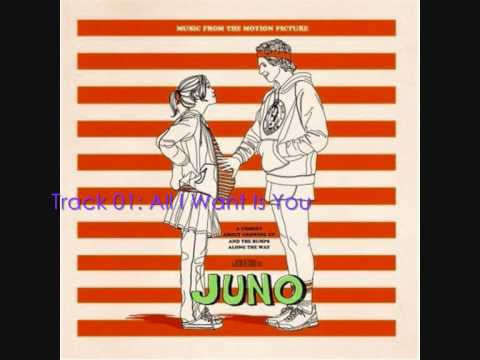 01 Juno OST  All I Want Is You  Lyrics