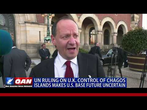 UN ruling on U.K. control of Chagos Islands makes U.S. base future uncertain