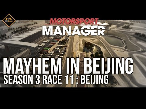 Chaotic final race of the season | Beijing Motorsport Manager season 3 race 11