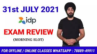 31st July 2021 Ielts Exam Review | Ielts 31st July Exam Review | IDP/BC Exam Review | #RAMANDEEPSIR