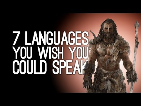 7 Freaky Languages You Wish You Could Speak