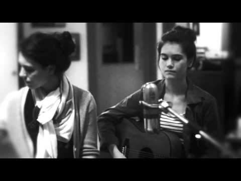 Lily and Madeleine - Things I'll Later Lose