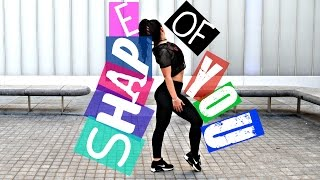 SHAPE OF YOU Ed Sheeran Dance Choreography