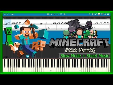 Wet Hands - Minecraft [Slow + Sheet Music] (Piano Tutorial)