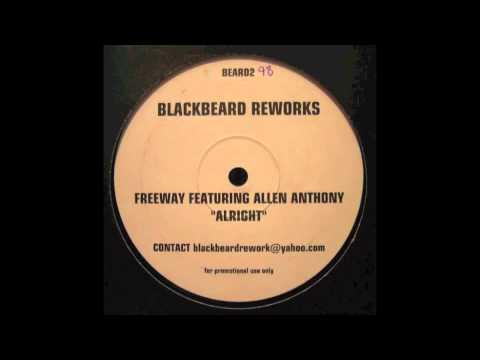 Freeway & Allen Anthony - Alright BlackBeard Reworks