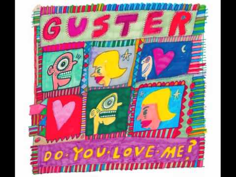 Guster - Do You Love Me (Audio)