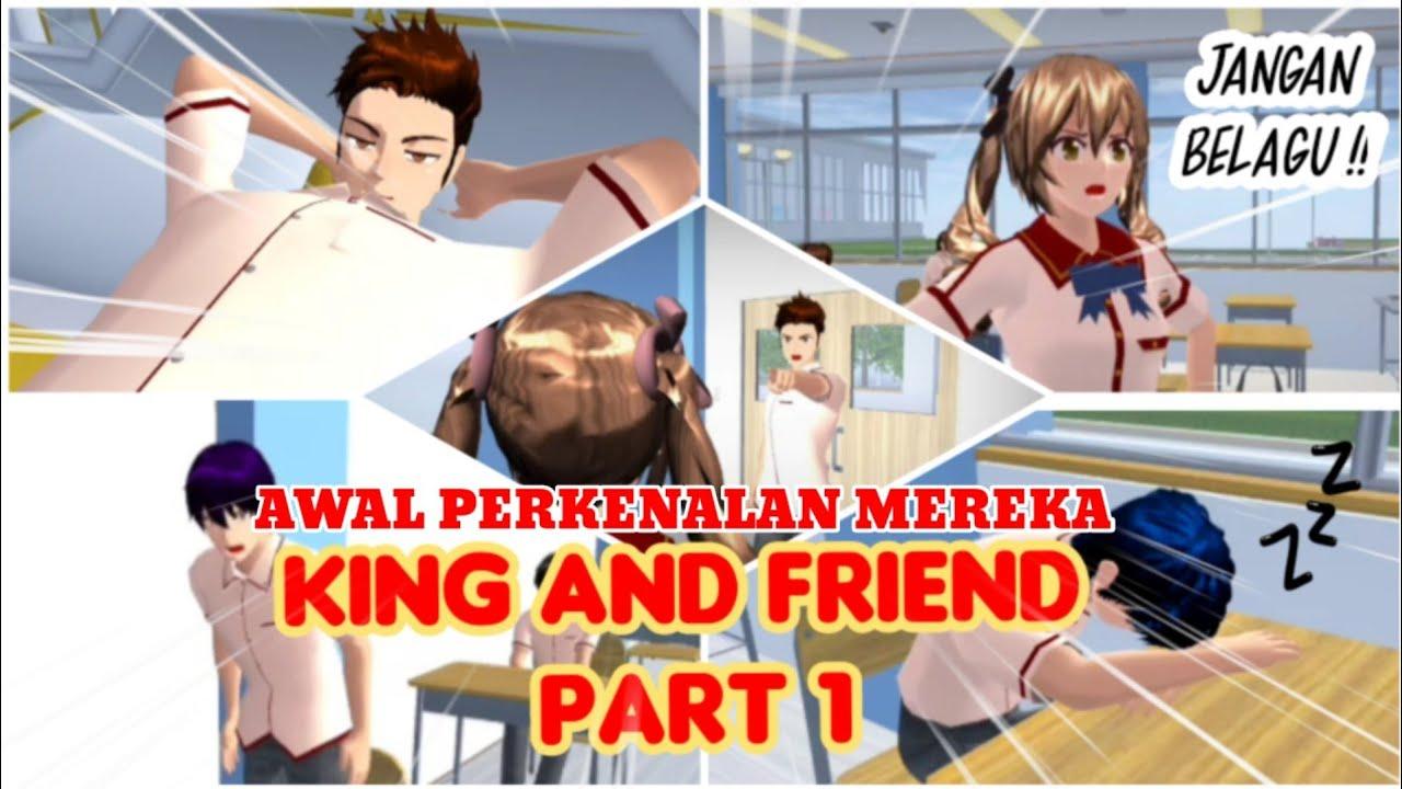 KING AND FRIEND PART 1 | (KING MASA SMP )  SAKURA SCHOOL SIMULATOR DRAMA