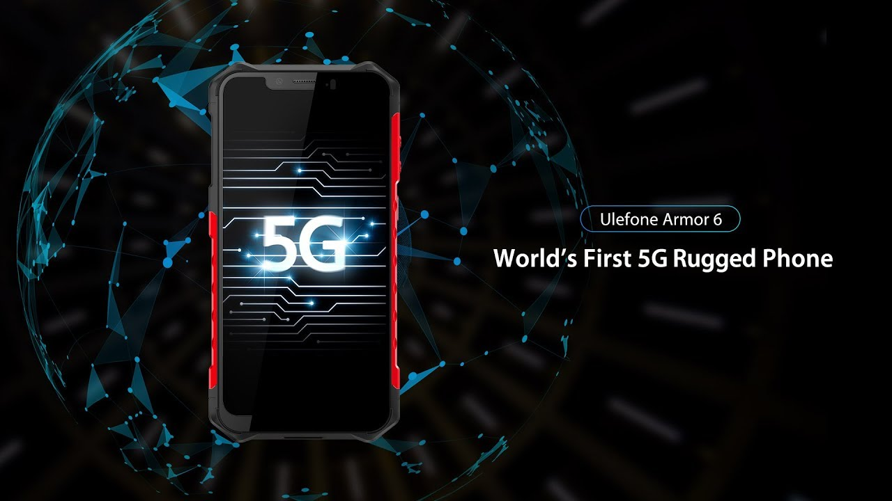 Ulefone Armor 6 Is The World S First 5g Rugged Smartphone