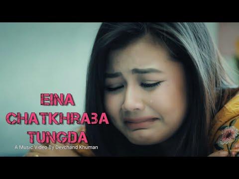 Eina Chatkhraba Tungda  Calish & Suchitra  Arbin Soibam  Release 2019 mp3 letöltés