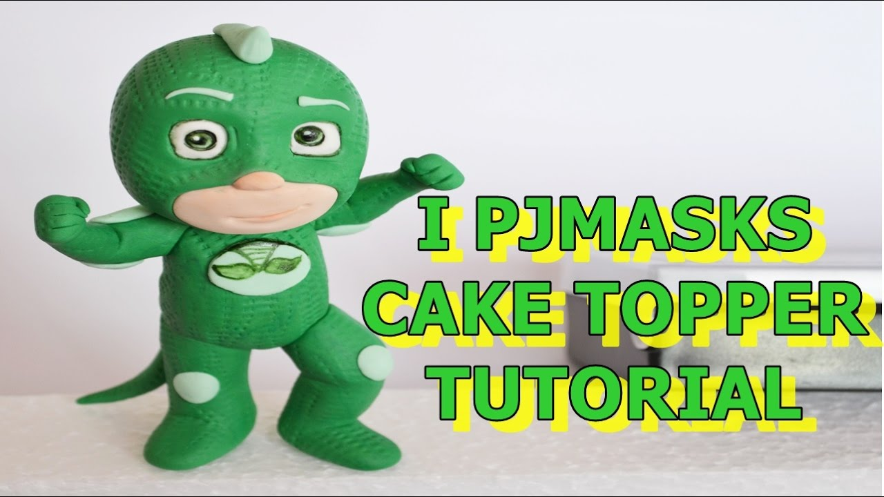 Gekko Pj Masks Cake Topper Fondant Tutorial Super Pigiamini In