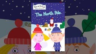 Ben & Holly ' s Kleines Königreich - Der Nordpol