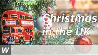 Christmas in the United Kingdom | Englisch-Video für den Unterricht