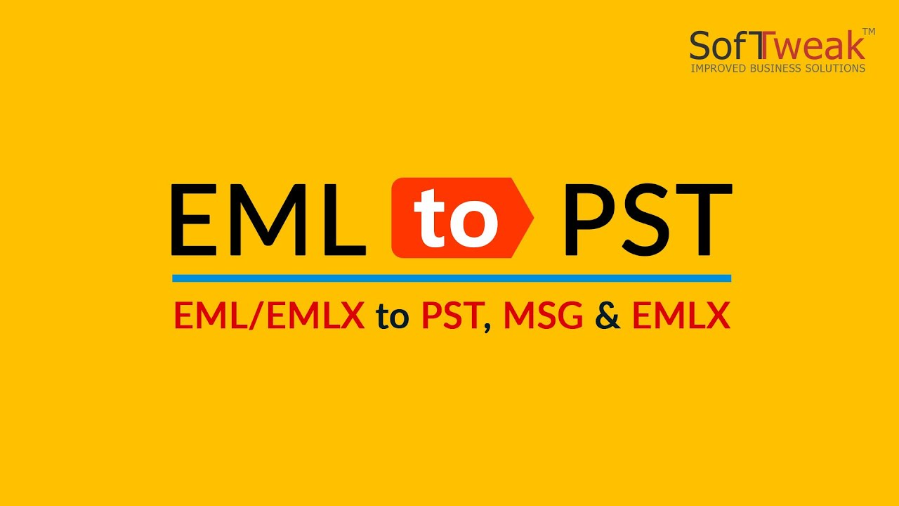 SoftTweak EML to PST - Convert of EML Messages to PST