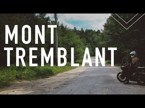 Mont-Tremblant Motorcycle Trip