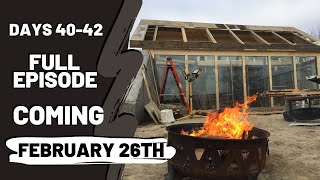 Coming Soon. Preview. (Holistic Homes-Greenhouse Build Days 40-42 Earthship Inspired Design & Build)